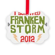 I Survived Frankenstorm Ornament