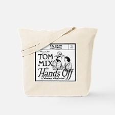 Tom Mix Hands Off Tote Bag