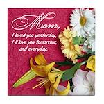 Mom, I Love You Tile Coaster