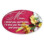 Mom, I Love You Oval Sticker