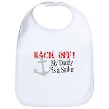 Back Off!-My Daddy is a Sailo Bib
