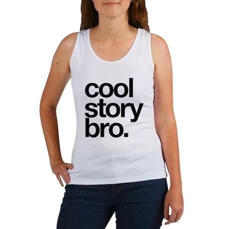 Cool story bro black text Women's Tank Top