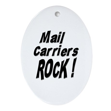 Mail Carriers Rock ! Oval Ornament