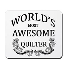 World's Most Awesome Quilter Mousepad