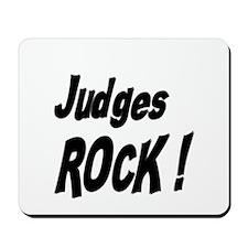 Judges Rock ! Mousepad