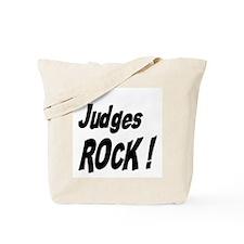 Judges Rock ! Tote Bag