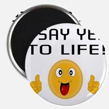 I say YES to LIFE Magnet