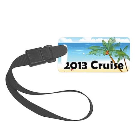 Palm Tree Cruise 2013 Small Luggage Tag