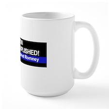 Mission Accomplished-BUMPER boxer Mug