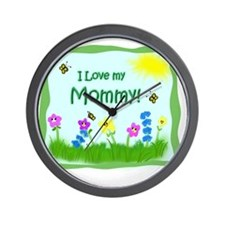 I love my Mommy! Wall Clock