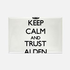 Keep Calm and TRUST Alden Magnets