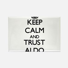 Keep Calm and TRUST Aldo Magnets