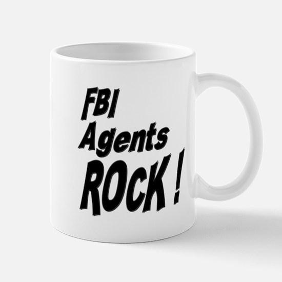 FBI Agents Rock ! Mug