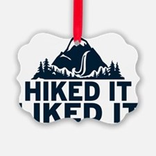 Hiked It Liked It Ornament