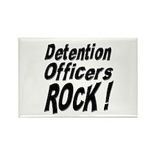 Detention Officers Rock ! Rectangle Magnet