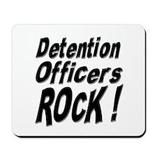 Detention Officers Rock ! Mousepad