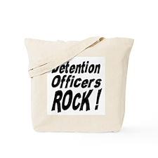 Detention Officers Rock ! Tote Bag