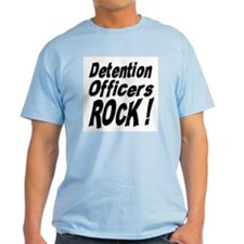 Detention Officers Rock ! T-Shirt