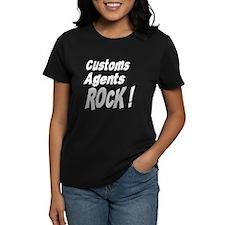 Customs Agents Rock ! Tee