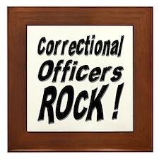 Correctional Officers Rock ! Framed Tile