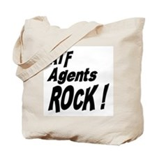 ATF Agents Rock ! Tote Bag