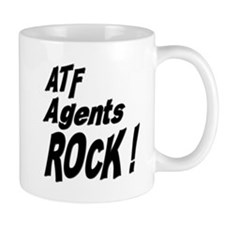 ATF Agents Rock ! Mug