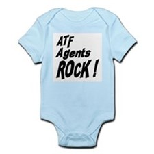 ATF Agents Rock ! Infant Bodysuit