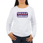 Proud American Women's Long Sleeve T-Shirt