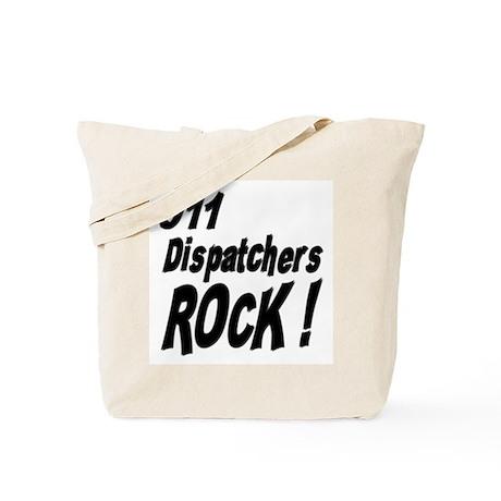 911 Dispatchers Rock ! Tote Bag