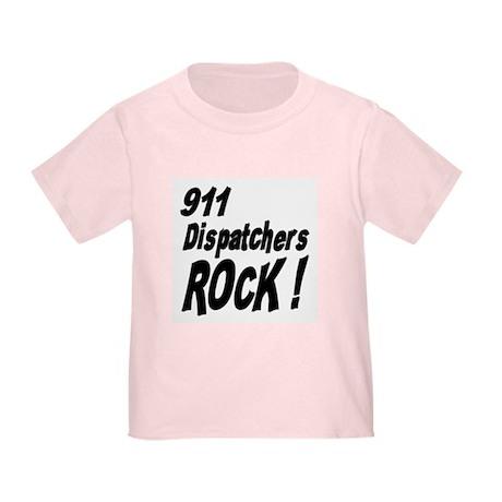 911 Dispatchers Rock ! Toddler T-Shirt
