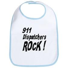 911 Dispatchers Rock ! Bib