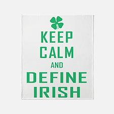 Keep Calm Define Irish Throw Blanket