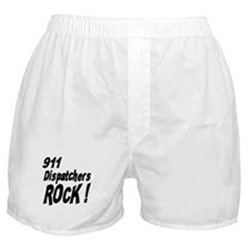 911 Dispatchers Rock ! Boxer Shorts