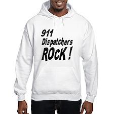 911 Dispatchers Rock ! Hoodie