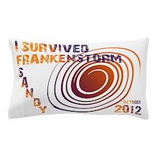 I Survived Frankenstorm Sandy Pillow Case