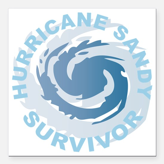 "Hurricane Sandy Survivor Square Car Magnet 3"" x 3"""