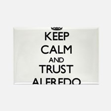 Keep Calm and TRUST Alfredo Magnets