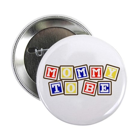 "Mommy To Be 2.25"" Button (10 pack)"