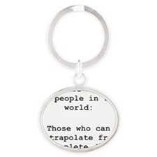 2 Kinds of People - Extrapolation Oval Keychain