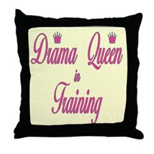 Drama Queen In Training Throw Pillow