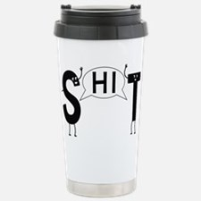 Shit Travel Mug