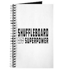Shuffleboard Is My Superpower Journal