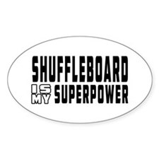Shuffleboard Is My Superpower Decal