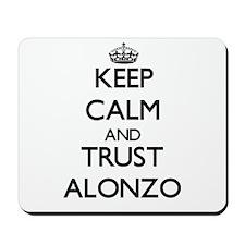 Keep Calm and TRUST Alonzo Mousepad