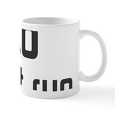 I don t run Mug