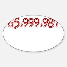 Killed No One Sticker (Oval)