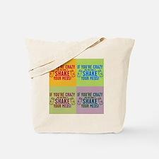 Cute Crazy meds Tote Bag
