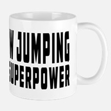 Show Jumping Is My Superpower Mug