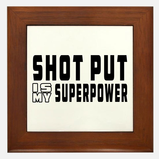 Shot Put Is My Superpower Framed Tile