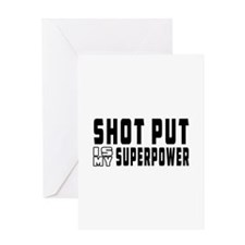 Shot Put Is My Superpower Greeting Card